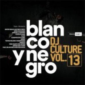 BLANCO Y NEGRO DJ CULTURE VOLUME 13