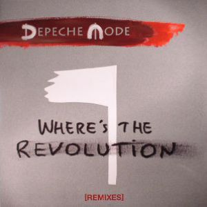 WHERE'S THE REVOLUTION - REMIXES