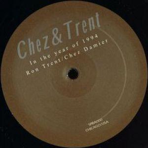 CHEZ & TRENT