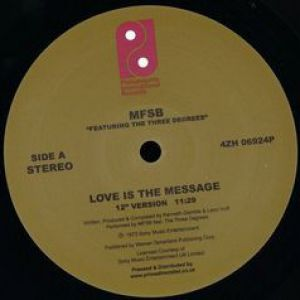 LOVE IS THE MESSAGE / TSOP
