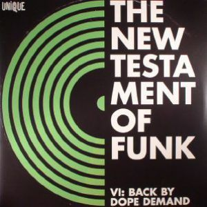THE NEW TESTAMENT OF FUNK VI BACK BY DOPE DEMAND