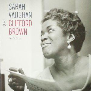 SARAH VAUGHAN & CLIFFORD BROWN