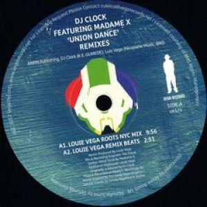 UNION DANCE - LOUIE VEGA REMIXES
