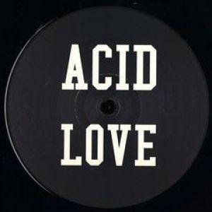 ACID LOVE ACID LOVE DUB