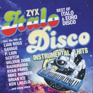 ZYX ITALO DISCO INSTRUMENTAL HITS (2CD)