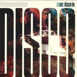 FROM DISCO TO DISCO (ADAM PORT/HOT CHIP/TIEFSCHWARZ RMXS)