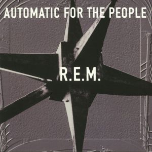 AUTOMATIC FOR THE PEOPLE - 25TH ANNIVERSARY ED.
