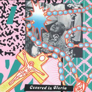 COVERED IN GLORIA SAMPLER 1
