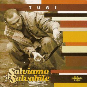 SALVIAMO IL SALVABILE (180GRAM VINYL)