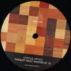 PARQUET MOST WANTED EP 10