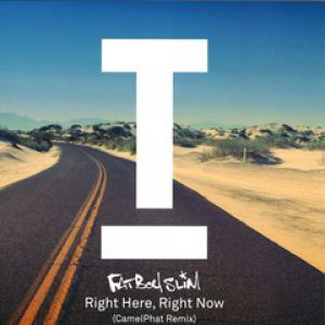 RIGHT HERE RIGHT NOW (CAMELPHAT RMX)