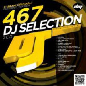 DJ SELECTION 467 (2CD)