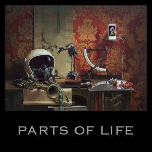 PARTS OF LIFE (2LP+CD)