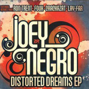 DISTORTED DREAMS EP (RON TRENT/CRACKAZAT/LAY-FAR/FOUK)