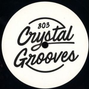 803 CRYSTALGROOVES 001