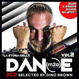 LA STORIA DELLA DANCE VOLUME 2