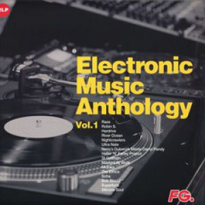 ELECTRONIC MUSIC ANTHOLOGY BY FG VOL.1