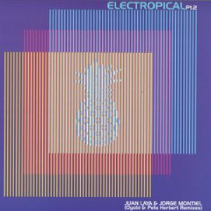 ELECTROPICAL PT 2