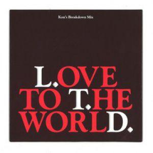 LOVE TO THE WORLD (KON RMX) 7 INCH VINYL