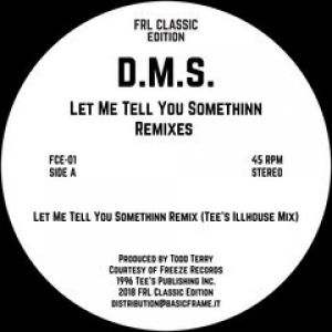 LET ME TELL YOU SOMETHINN REMIXES (TODD TERRY)