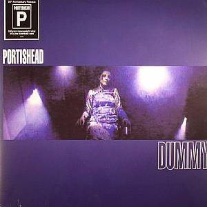 DUMMY (20TH ANNIVERSARY REISSUE)