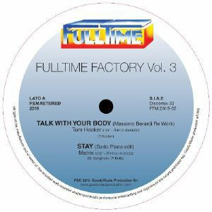 FULLTIME FACTORY VOL.3 (MASSIMO BERARDI/DARIO PIANA/DJ FRICTION/DJ ROCCA EDITS)