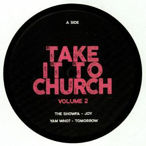TAKE IT TO THE CHURCH VOL.2