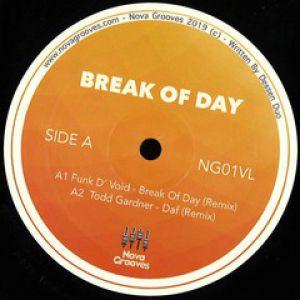BREAK OF DAY (FUNK D VOID/TODD GARDNER RMXS)
