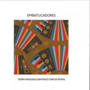 TERRA RASGADA - SANTIAGO GARCIA RMX