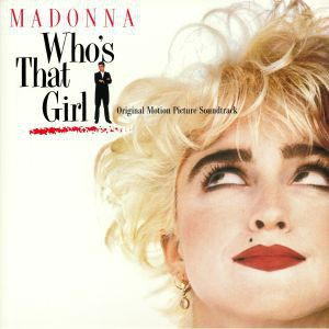 WHO'S THAT GIRL (SOUNDTRACK) 180 GRAM CRYSTAL CLEAR VINYL