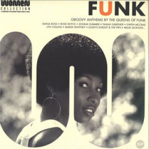 FUNK - GROOVY ANTHEMS BY THE QUEENS OF FUNK