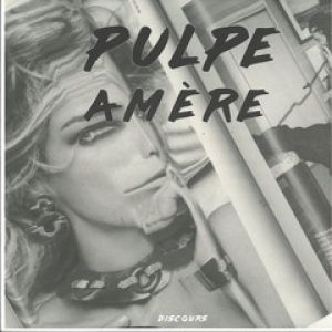 PULPE AMERE EP