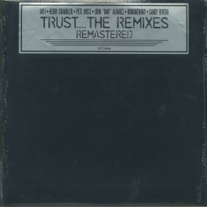 TRUST - THE REMIXES - REMASTERED