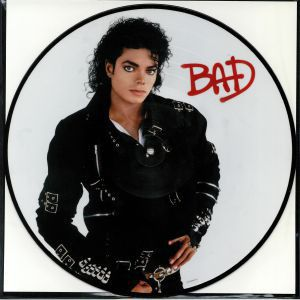 BAD - PICTURE DISC