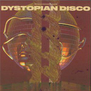 DYSTOPIAN DISCO VOLUME 1