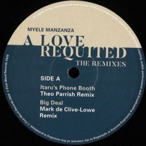 A LOVE REQUITED (INCL. THEO PARRISH RMX)