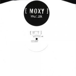 MOXY EDITS 001