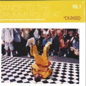 DANCE TO THE DRUMMER'S BEAT VOL.1