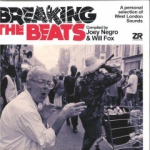 BREAKING THE BEATS - WEST LONDON SOUNDS