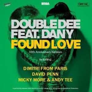 FOUND LOVE 30TH ANNIVERSARY RMXS (DIMITRI FROM PARIS/DAVID PENN/MICKY MORE ANDY TEE)