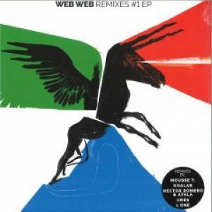 WEB WEB REMIXES #1 EP (MOUSSE T/HECTOR ROMERO)