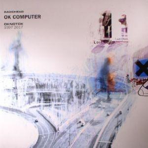 OK COMPUTER OKNOTOK 1997-2017 3XLP 180G