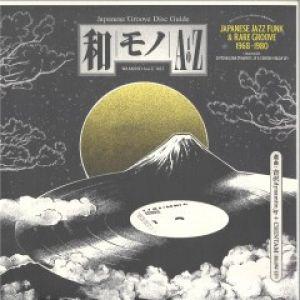 JAPANESE JAZZ FUNK & RARE GROOVE 1968-1980
