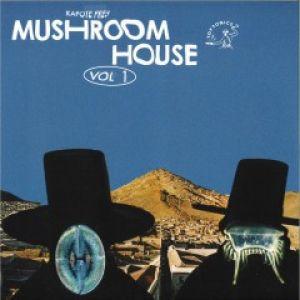 MUSHROOM HOUSE VOL.1