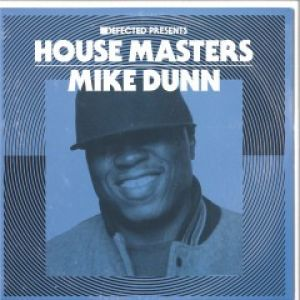 HOUSE MASTERS - MIKE DUNN