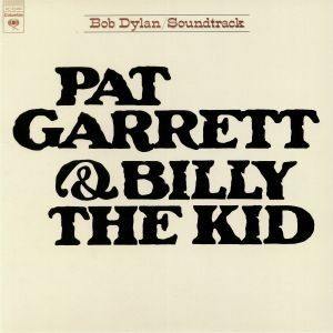 PAT GARRETT & BILLY THE KID (SOUNDTRACK)