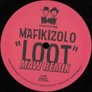 LOOT - MAW REMIX