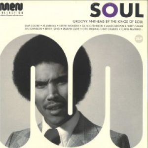SOUL MEN GROOVY ANTHEMS BY THE KINGS OF SOUL