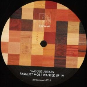 PARQUET MOST WANTED EP 19