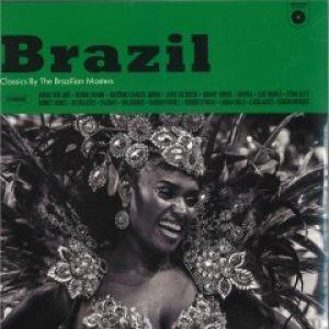BRAZIL - CLASSICS BY THE BRAZILIAN MASTERS